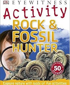 eyewitness_activity_rock_&_fossil_hunter